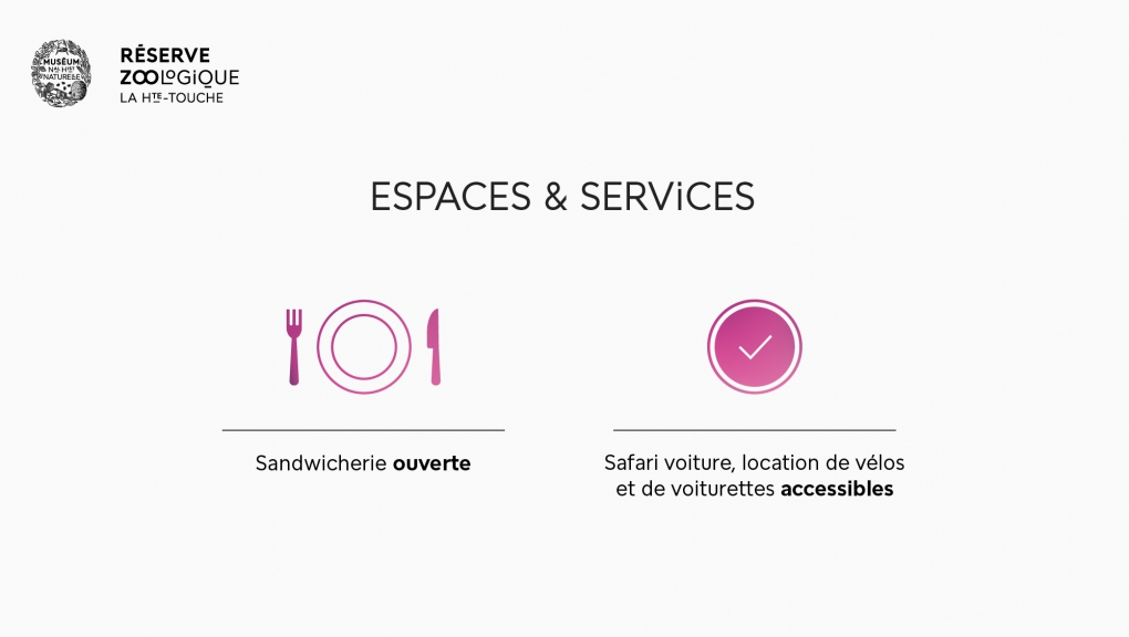Espaces et services - Réserve zoologique de la Haute-Touche